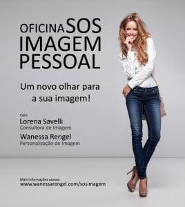 Imagem Pessoal, Workshop com Wanessa Rengel e Lorena Savelli